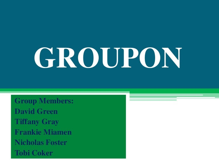 Case  Groupon s Business Model  Social and Local SlideShare