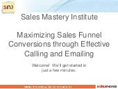 Grow Sales Funnel Conversions - Combine Calling and Emailing with Online CRM