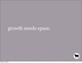 Growth Needs Space, by Sir John Hegarty & Nigel Bogle, Cannes 2011