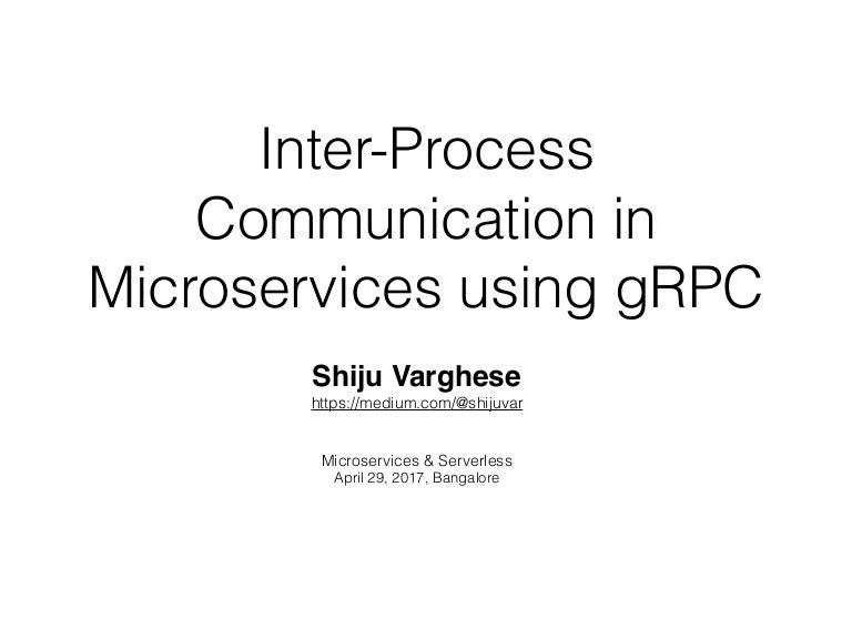 Inter-Process Communication in Microservices using gRPC