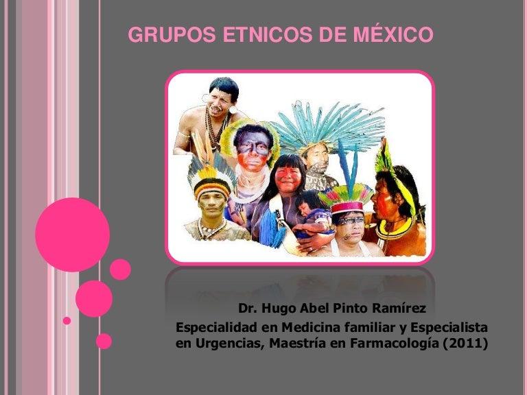 Grupos etnicos de mexico
