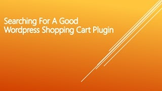 Best WordPress Shopping Cart Plugin