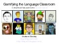 Gamifying the Language Classroom