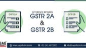 View The Comparison B/w GSTR 2A & GSTR 2B with Key Features