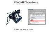Gnome Telephony Application Services