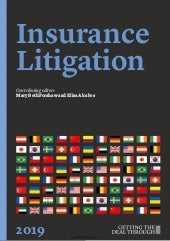 Getting the Deal Through: Insurance Litigation 2019