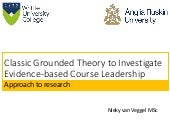 Classic Grounded Theory to Investigate Evidence-based Course Leadership
