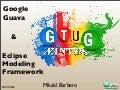 Google Guava & EMF @ GTUG Nantes