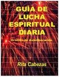 Guía de lucha espiritual diaria  rita cabezas