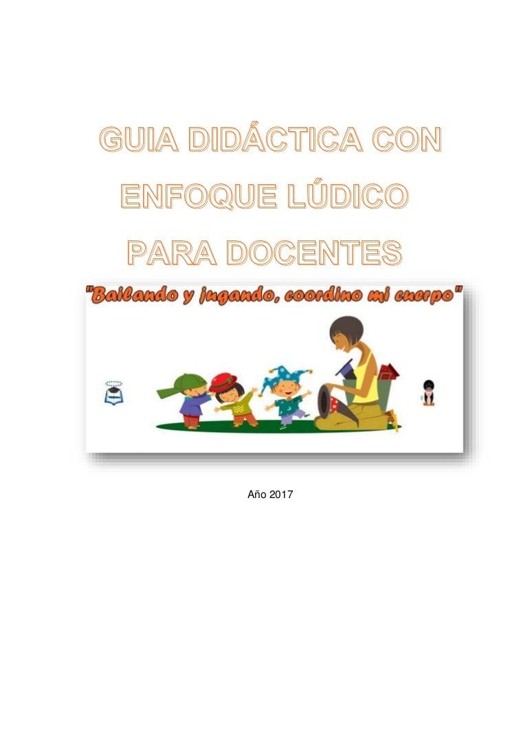 Guía Didáctica Para Docentes Aplicado A Niños De 3 A 4 Años