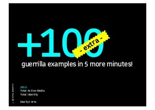 +100 EXTRA Guerilla marketing examples (part 2)