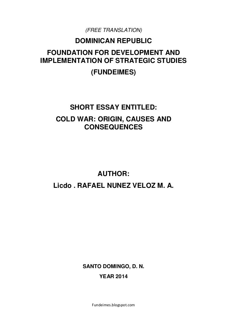 cold war origin causes and consequences author licdo rafael nun