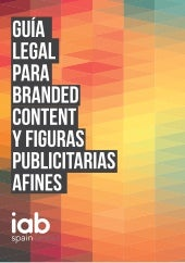 Guia legal branded-content- IAB Spain