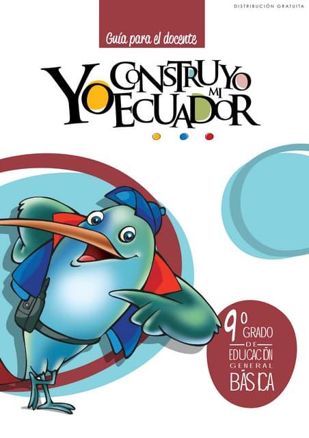 Yo construyo mi Ecuador, Guia del Docente, 9no. Año