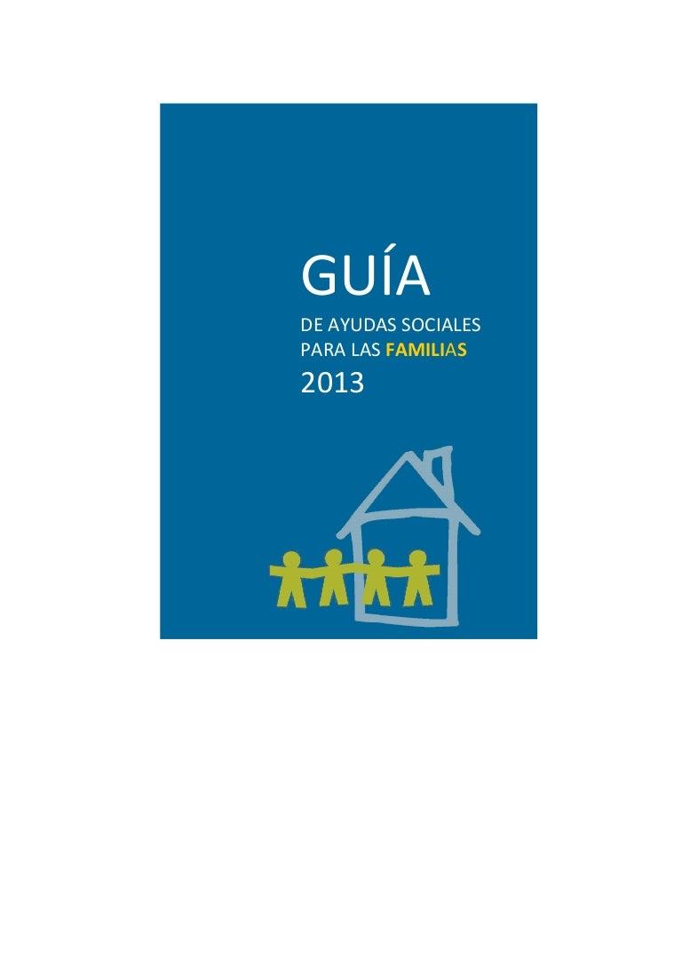 Guia de ayudas sociales para las familias 2013