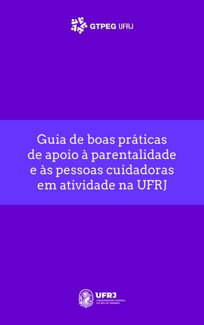 UFRJ: GT propõe um Guia de Apoio à Parentalidade e às Cuidadora(o)s