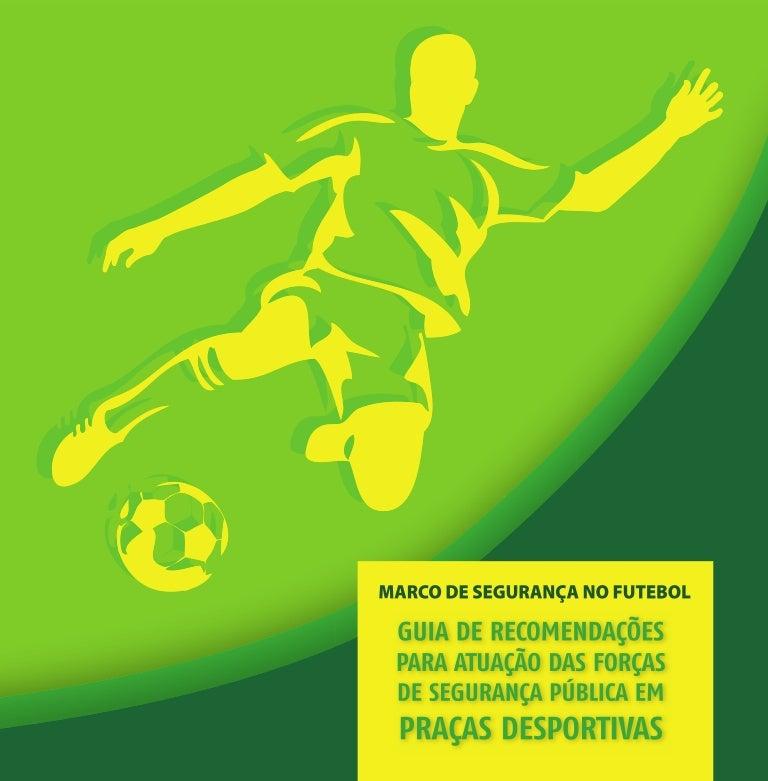 Marco de Segurança no Futebol 8b5b44d3ac378