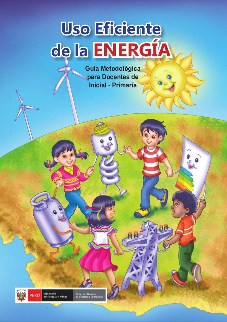 Circuito Que Recorre La Electricidad Desde Su Generación Hasta Su Consumo : Guía metodológica para el uso eficiente de la energía para docentes du