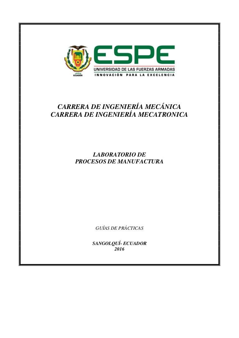 Guias de practicas procesos de manufactura i 201620