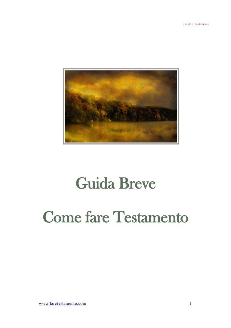 Guida Breve Come Fare Testamento Con Esempi Pratici