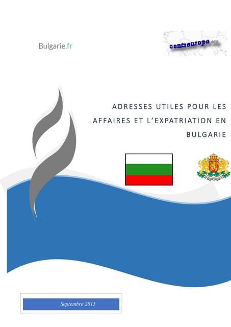 Guide des adresses utiles pour les affaires et l'expatriation en Bulgarie