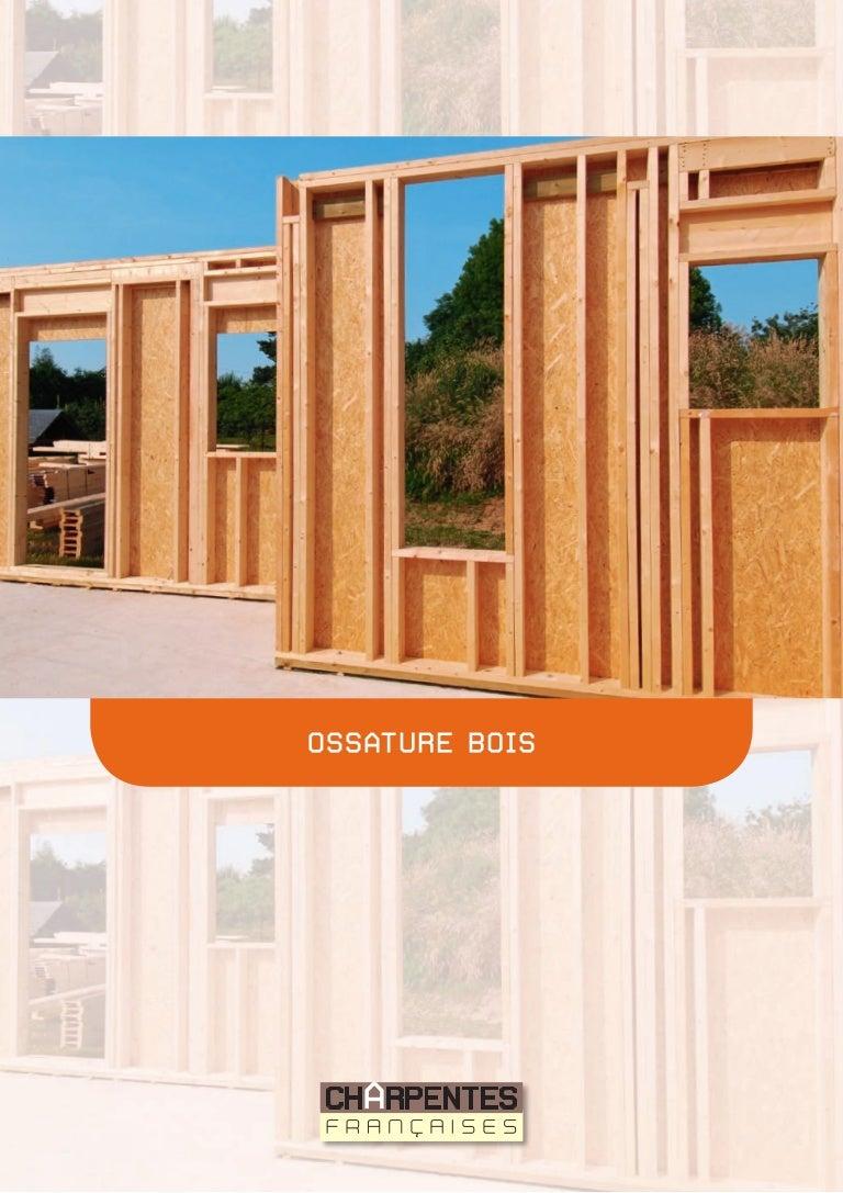 Guide ossature bois - Epaisseur mur maison ossature bois ...
