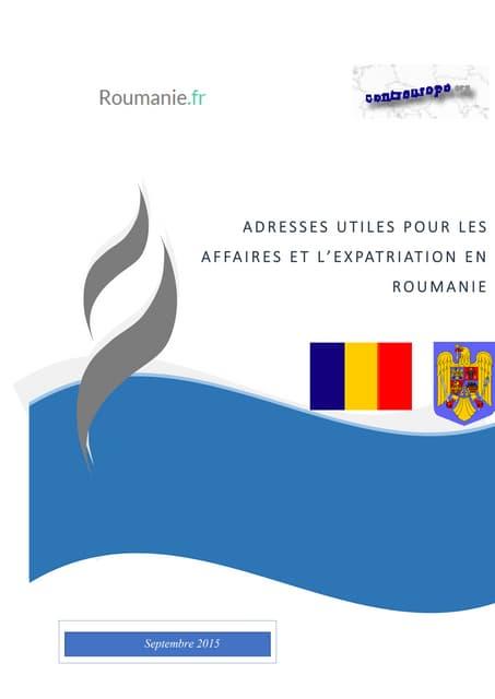 Guide des adresses utiles pour l'expatriation et les affaires en Roumanie