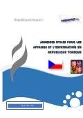 Guide des adresses utiles pour les affaires et l'expatriation en République tchèque