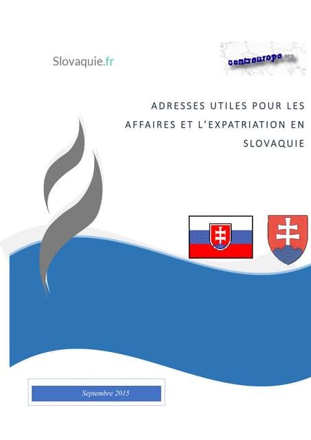 Guide des adresses utiles pour les affaires et l'expatriation en Slovaquie