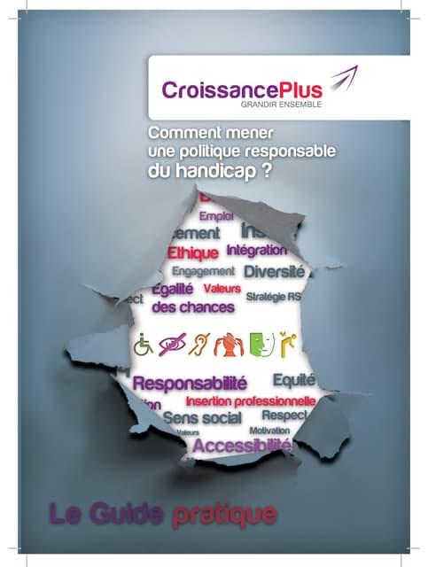 Guide pratique Croissanceplus sur comment mener une politique responsable du handicap