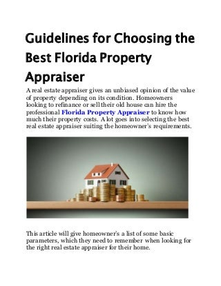 Guidelines for choosing the best florida property appraiser