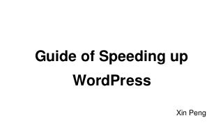 Guide of speeding up WordPress Website