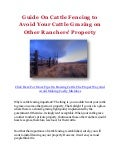 Guide On Cattle Fencing to Avoid Your Cattle Grazing on Other Ranchers' Property