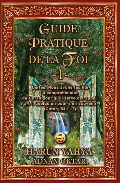 Guide pratique de la foi 1. french. français