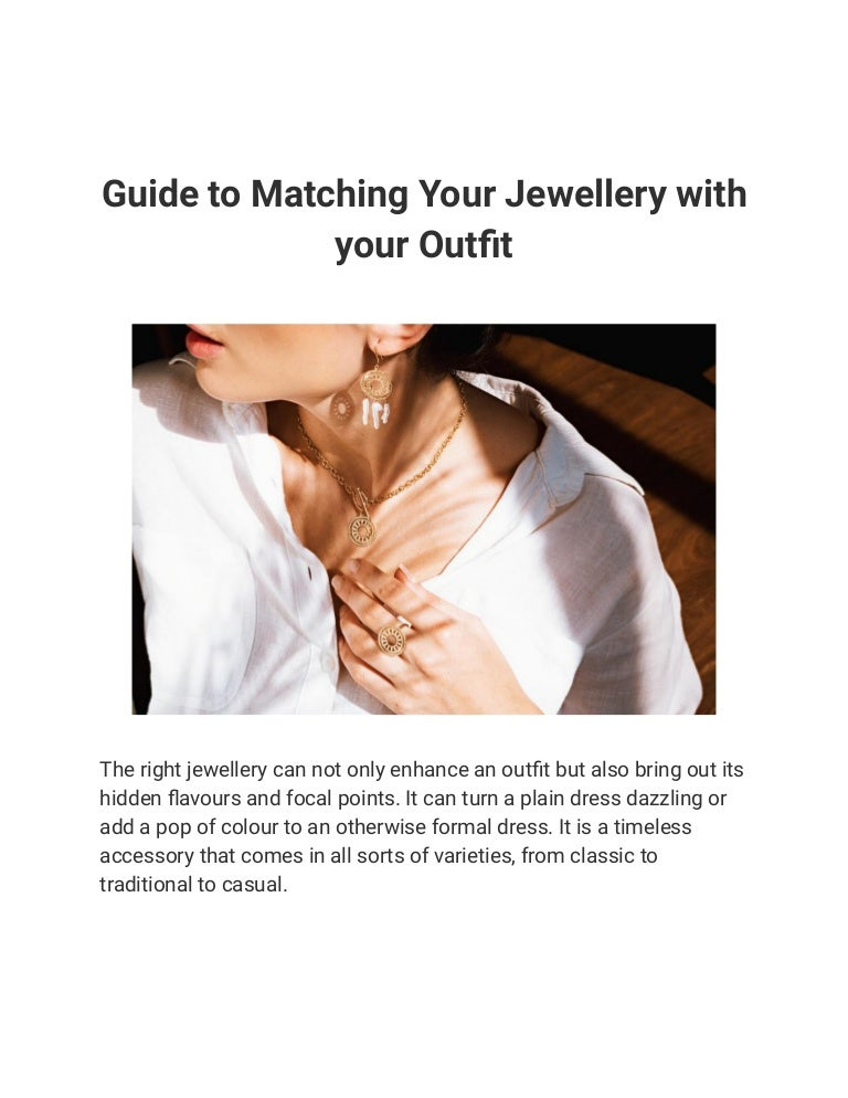 guidetomatchingyourjewellerywithyouroutfit 211001112435 thumbnail 4