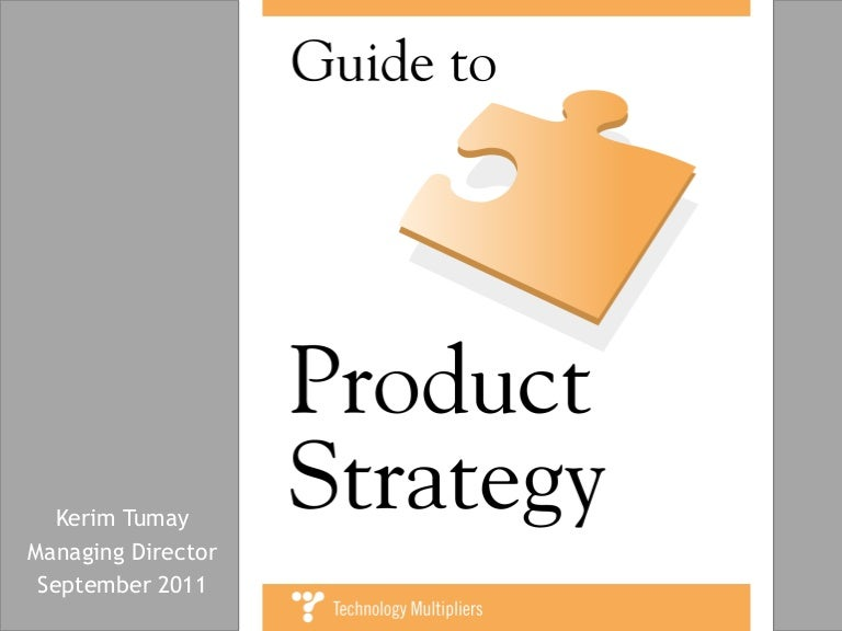 Guide to Product Strategy – Product Strategy