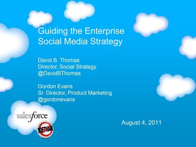 Guiding the Enterprise Social Media Strategy