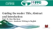 Academic Writing in English: Guiding the reader through title, abstract and introduction 2019
