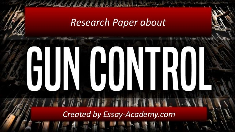 Research papers on gun control