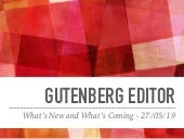 Gutenberg, what's new in the latest release.
