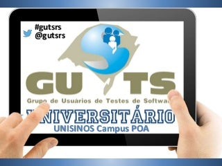 [GUTS-RS] GUTS Universitário - UNISINOS Campus POA