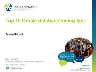 Top 10 tips for Oracle performance (Updated April 2015)