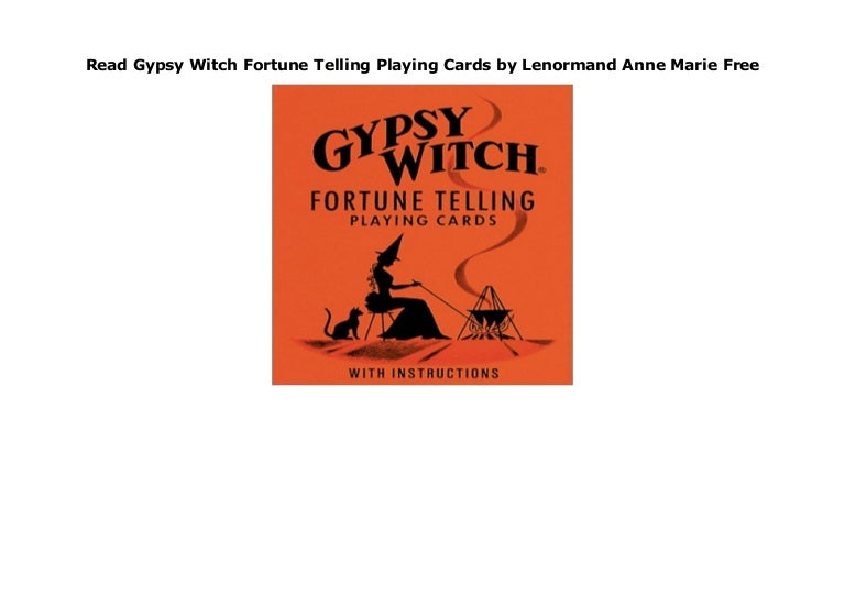 Read Gypsy Witch Fortune Telling Playing Cards by Lenormand