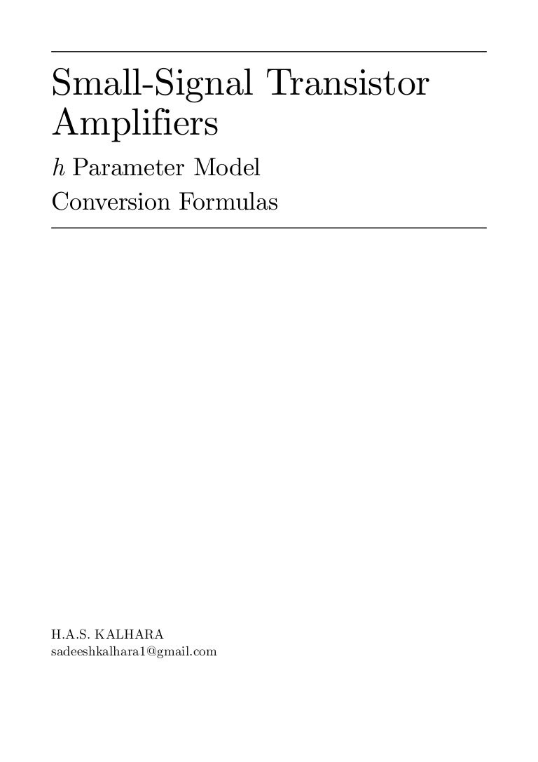 H Parameter Conversion Formulas Small Transistor Amplifier Ideals