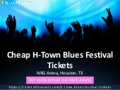 H-Town Blues Festival Tickets from Tickets4Festivals
