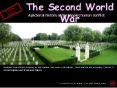 The History of the Second World War - WW II
