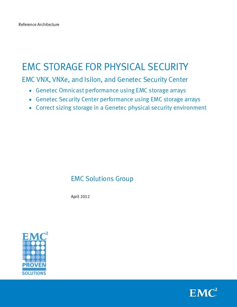 Emc Storage For Physical Security Emc Vnx Vnxe And