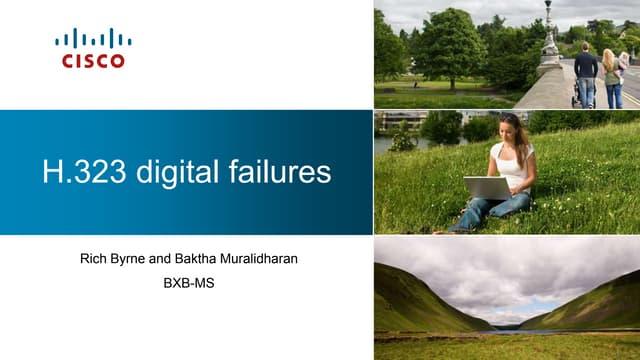 H323 Digital Failures
