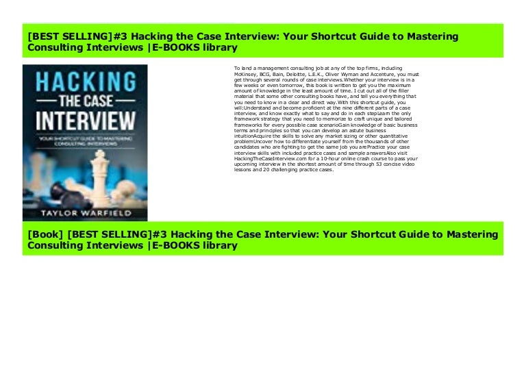 Best Selling 4 Hacking The Case Interview Your Shortcut Guide To M