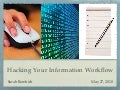 Hacking Your Information Workflow